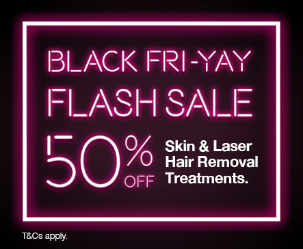 Black Fri-YAY Skin & Laser Offers